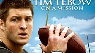 Tim Tebow On A Mission  - Full Movie